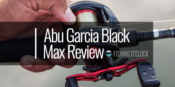 Abu Garcia® Black Max Review - (BMAX3 Low-Profile)