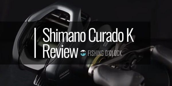 SHIMANO CURADO K Review - (Low-Profile / Freshwater Reel)