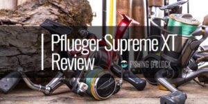 Pflueger-Supreme-XT-spinning-reel-featured